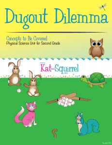 Dugout Dilemma - Physical Science Unit for Second Grade