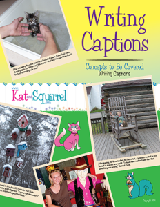 Writing Captions with Kat and  Squirrel
