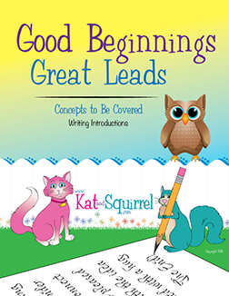 Good Beginnings - Great Leads - Kat and Squirrel